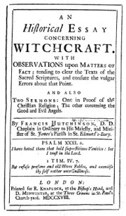 Historical Essay concerning witchcraft