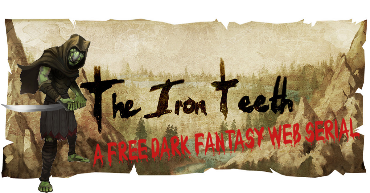 Online Dark Fantasy Story - The Iron Teeth - Prologue: The