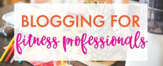 Blogging for fitness professionals. Find out how to maximize income and flexibility.