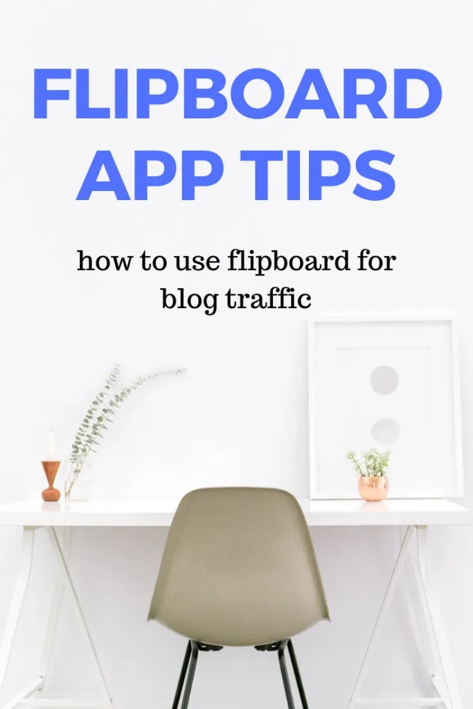 how to use flipboard - flipboart tips for bloggers
