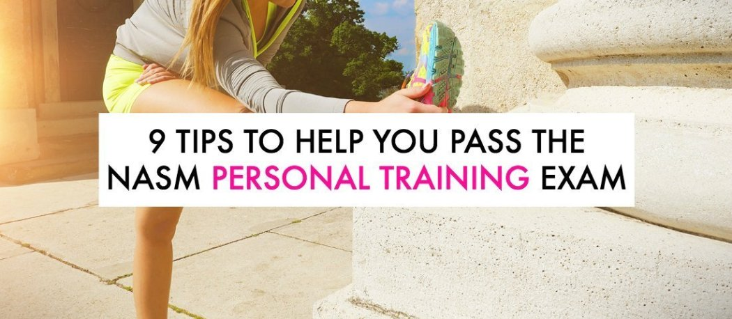 Are you trying to pass the NASM exam to become a certified personal trainer?