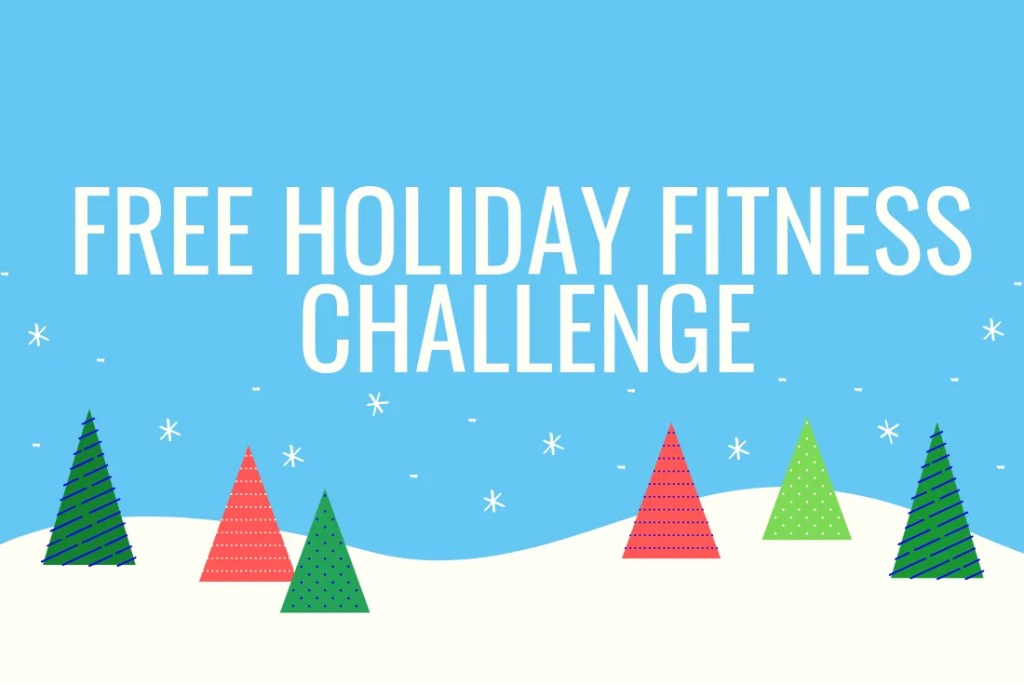 Free holiday fitness challenge