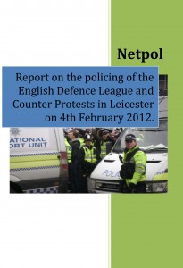 Report on the policing of theEnglish Defence League andCounter Protests in Leicesteron 4th February 2012.