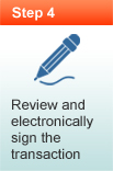 Review and electronically sign the transaction