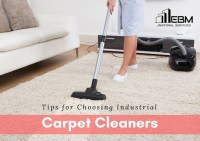 Important Tips for Choosing Industrial Carpet Cleaners