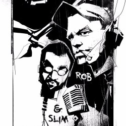 The Rob and Slim Show