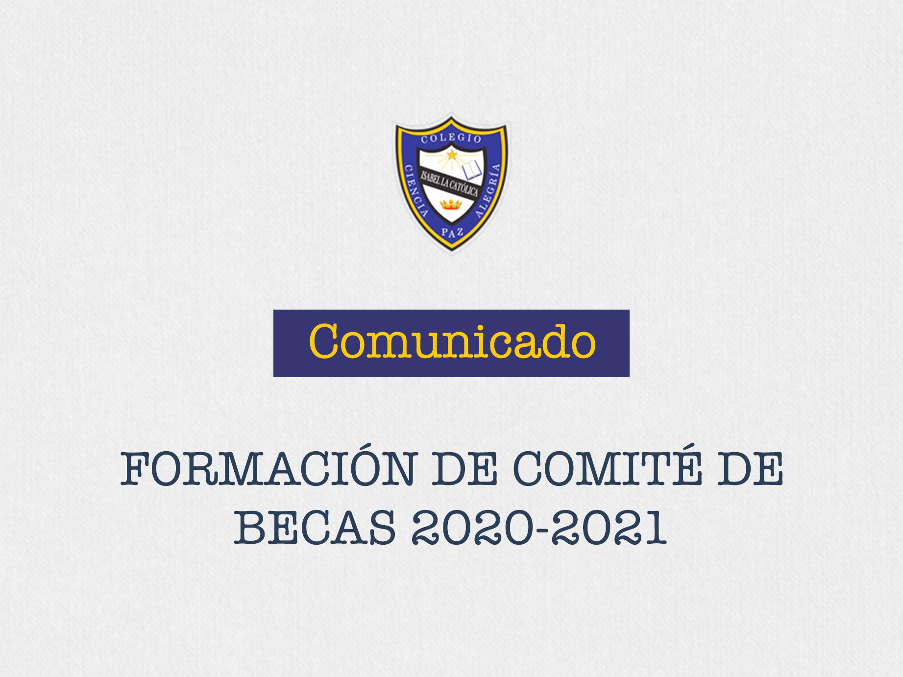 Comunicado para formar parte del Comité de Becas 20-21