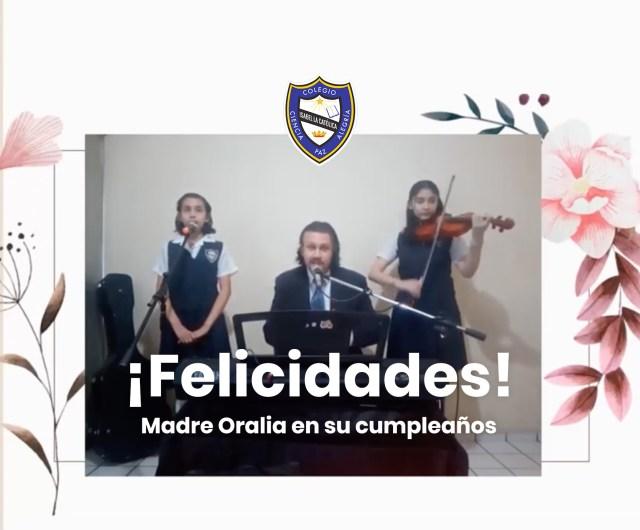 ¡Feliz Cumpleaños Madre Oralia!