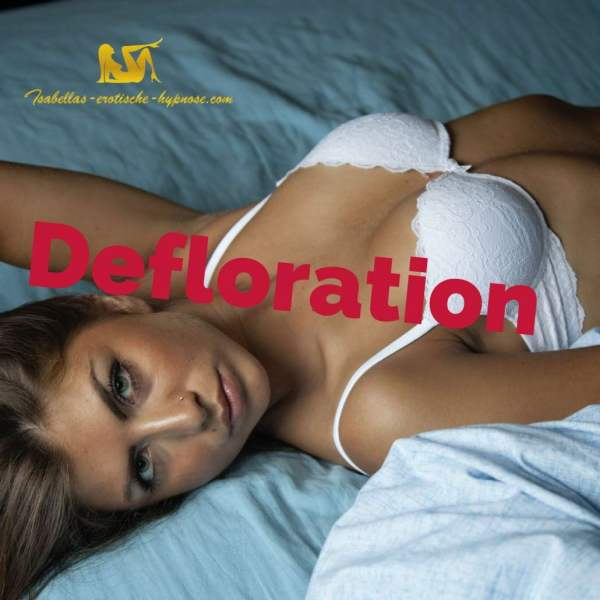 Defloration erotische Hypnose by Lady Isabella