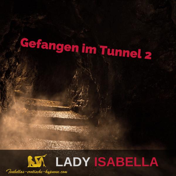 """Bild zur Hypnose """"Gefangen im Tunnel 2"""""""