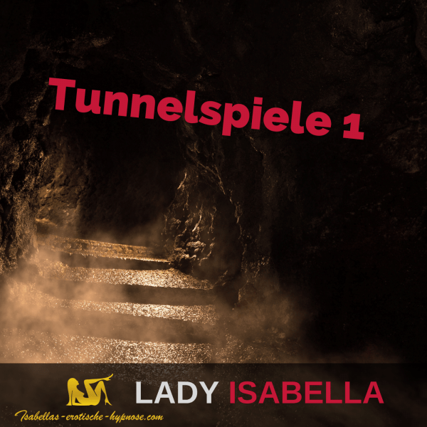 Tunnelspiele 1