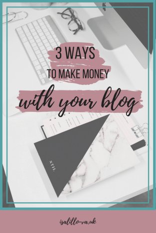 3 ways to make money with your blog