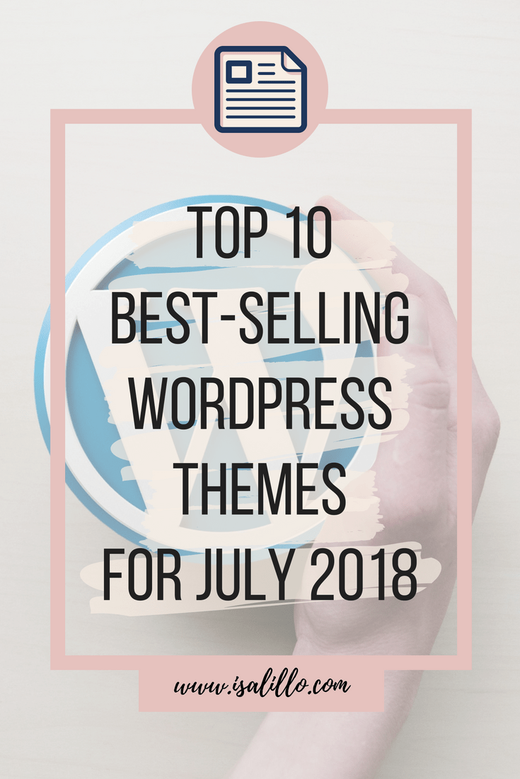 Top 10 Best-Selling WordPress Themes for July 2018