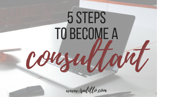 5 steps to become a consultant