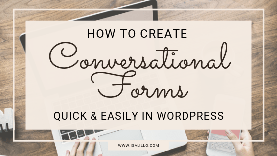 How to Create Quick and Easy Conversational Forms in WordPress