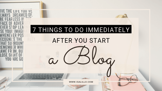 what to do after you start a blog