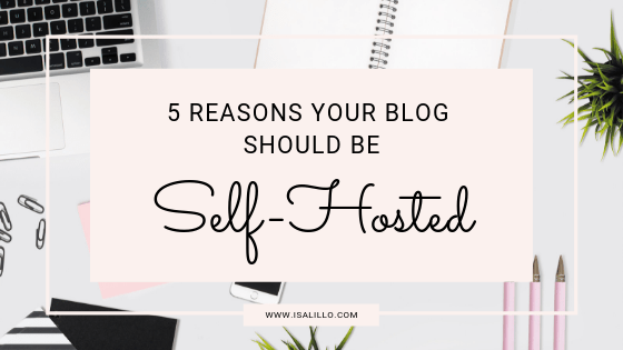 5 Reasons Why Your Blog Needs to Be Self-Hosted (and how to seamlessly switch)