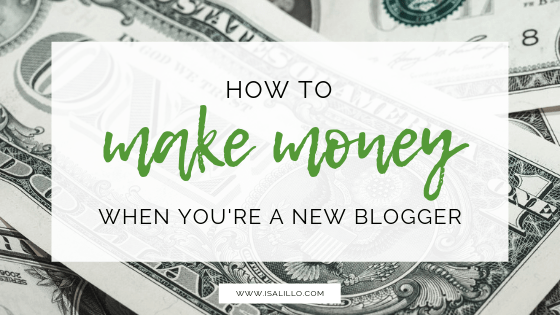 make money blogging as a new blogger