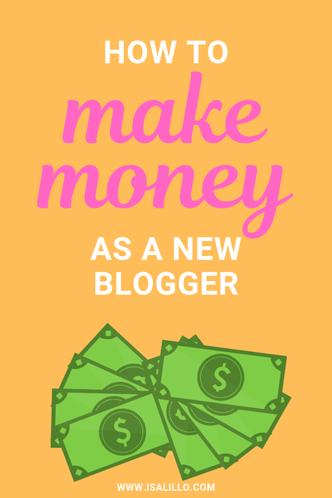 How to Make Money as a New Blogger
