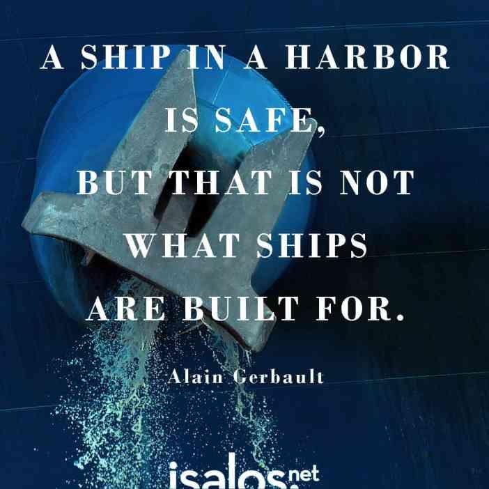 Το πλοίο στο λιμάνι είναι ασφαλές. Αλλά τα πλοία δεν φτιάχτηκαν για να μένουν στα λιμάνια… Grace Hopper
