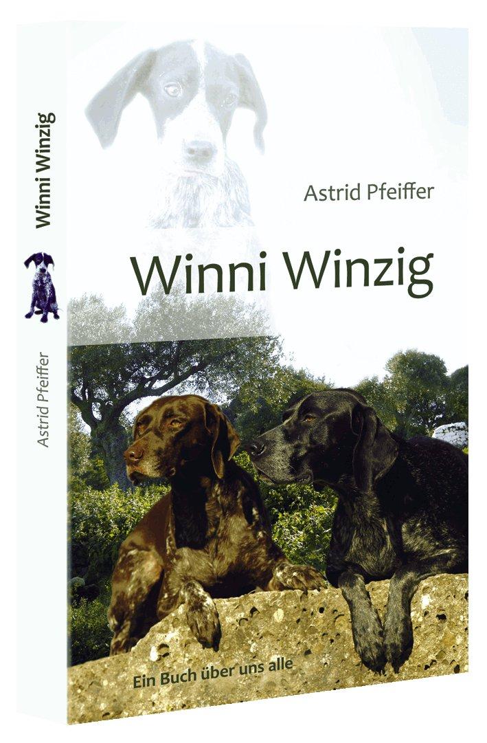 Astrid Pfeiffer: Winni Winzig