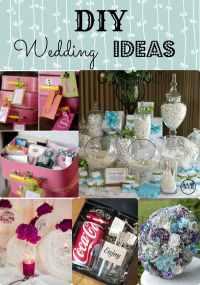 DIY Wedding Ideas! Keep your budget under control with ...