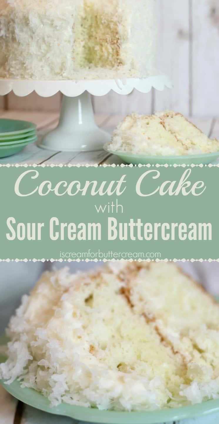 Coconut Cake with Sour Cream Buttercream - I Scream for Buttercream