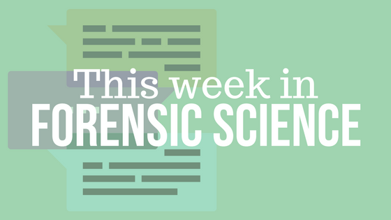 This Week in Forensic Science