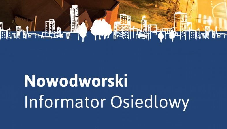 Nowodworski Informator Osiedlowy
