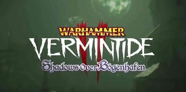 Vermintide-2 Shadows over Bogenhafen Teaser