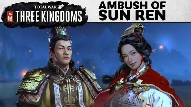 Total War Three Kingdoms Ambush of Sun Ren