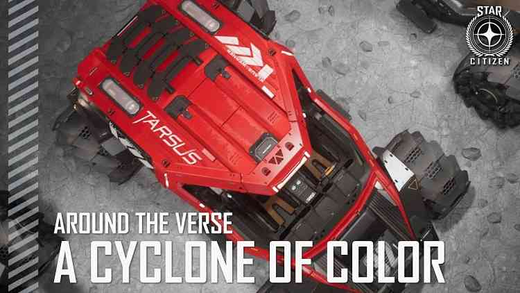 Star Citizen: Around the Verse - A Cyclone of Color