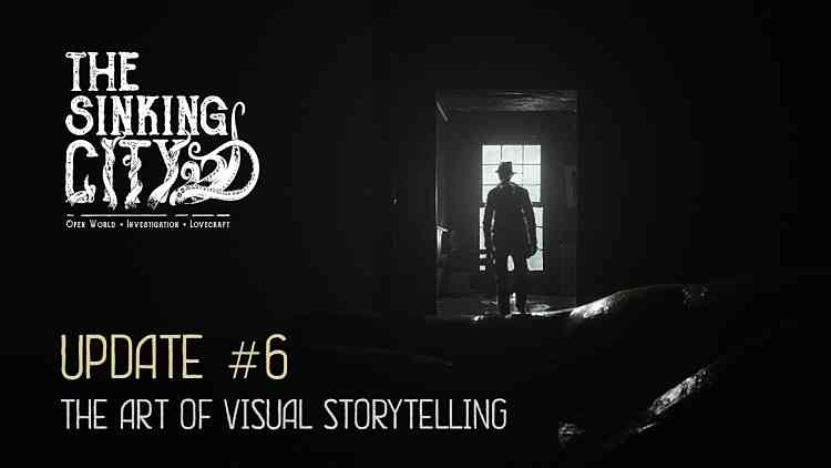 The Sinking City Update The Art Of Visual Storytelling