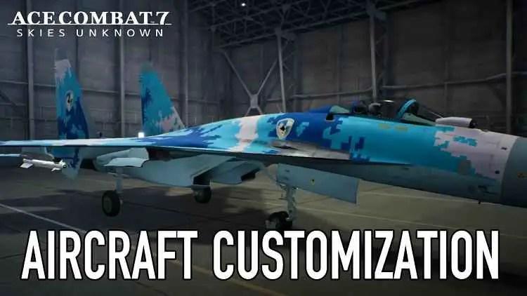 Ace Combat 7 Aircraft Customization Trailer