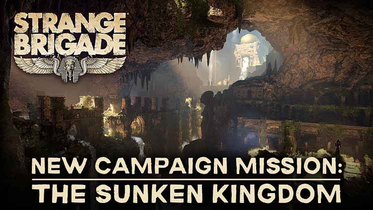 Strange Brigade The Sunken Kingdom