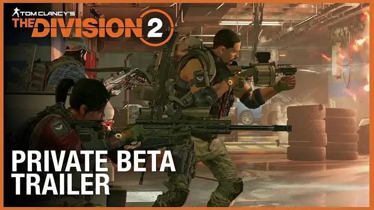 The Division 2 Private Beta Trailer