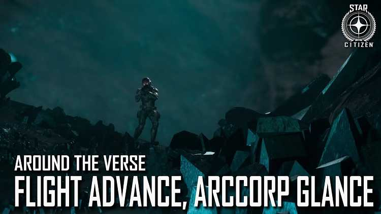 Star Citizen: Around the Verse Flight Advance, ArcCorp Glance