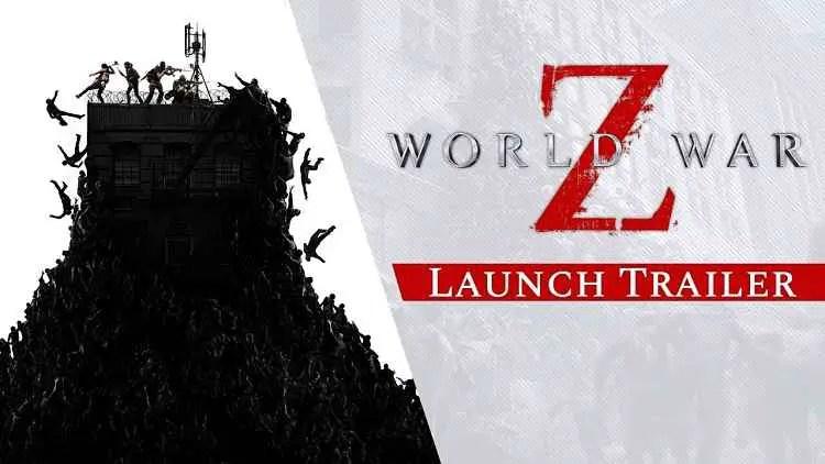World War Z Launch Trailer