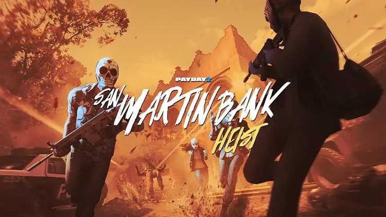 Payday 2's San Martín Bank Heist