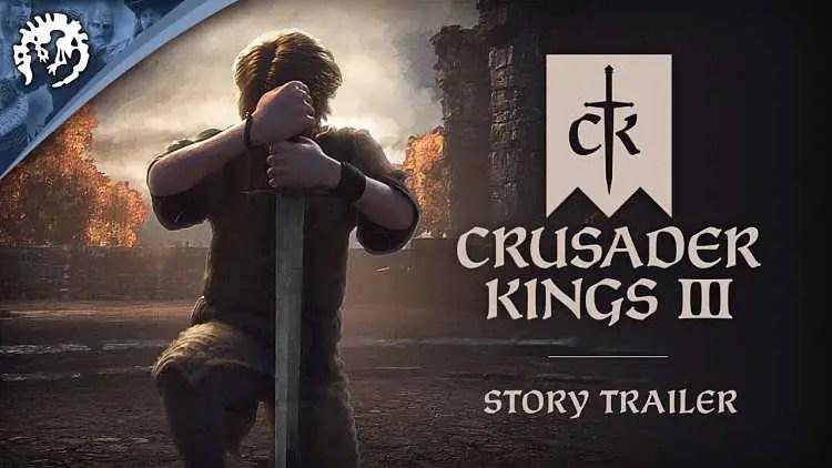 Crusader Kings 3 Story Trailer