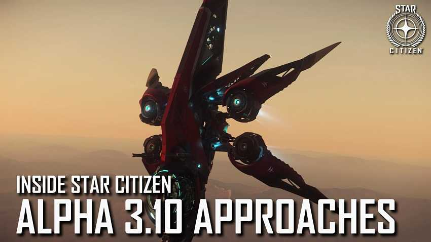 Star Citizen 3.10 Alpha gets more teases via new trailer