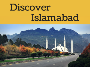 Discover Islamabad