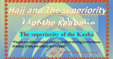 Hajj and The superiority of the Kaaba