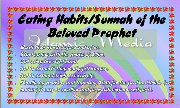 Eating Habits/Sunnah of the Beloved Prophet