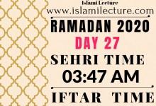 Dhaka Ramadan 2020 Sehri & Iftar Time (Day 27)
