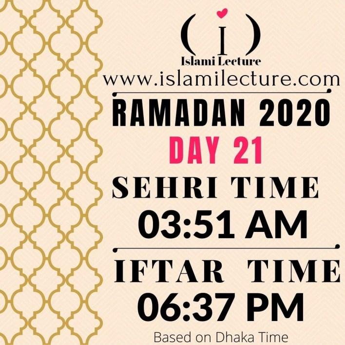Dhaka Ramadan 2020 Sehri & Iftar Time (Day 21)