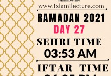 Dhaka Ramadan Day 27 iftar and sehri time - Islami Lecture