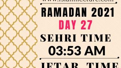 Dhaka Ramadan Day 27 iftar and sehri time - Islami Lecture