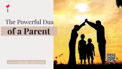 Powerful Dua of a Parent - Islami Lecture