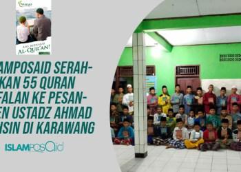 IslamposAid Serahkan 55 Quran Hafalan ke Pesantren Ustadz Ahmad Muhsin di Karawang 2